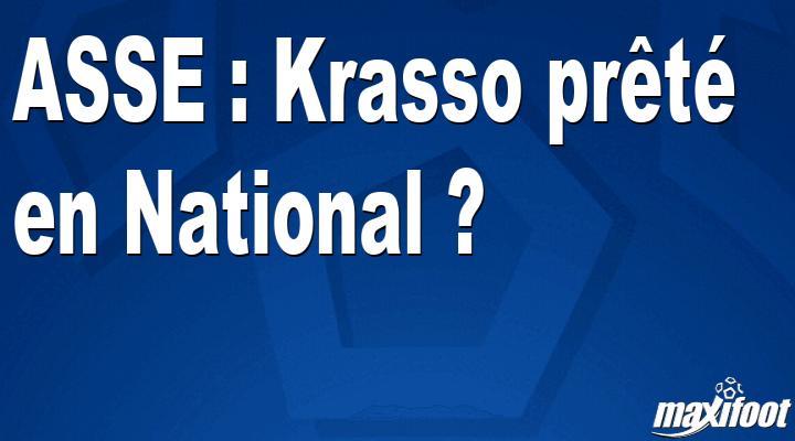 ASSE : Krasso prêté en National ? - Football MAXIFOOT