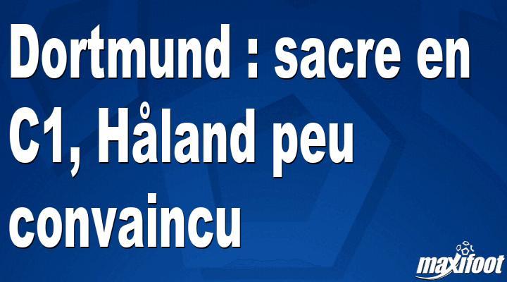 Dortmund : sacre en C1, Håland peu convaincu