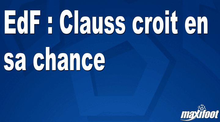 EdF : Clauss croit en sa chance