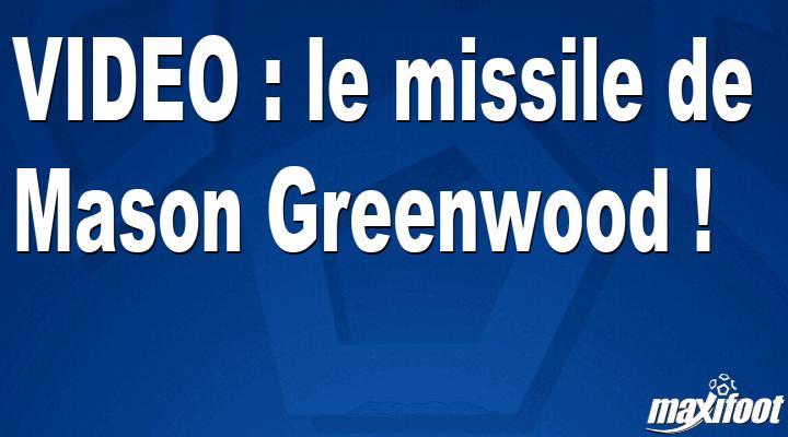 le missile de Mason Greenwood !